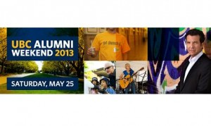 Get ready for UBC Alumni Weekend 2013