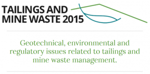 UPCOMING: Tailings & Mine Waste 2015 in cIRcle